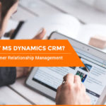 Why-MS-Dynamics-CRM