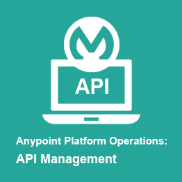 Anypoint Platform Operations: API Management Training